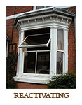 Reactivate / Reinstate heritage sash windows.